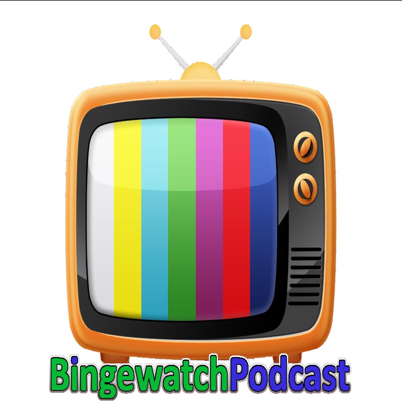 Binge Watch Podcast.